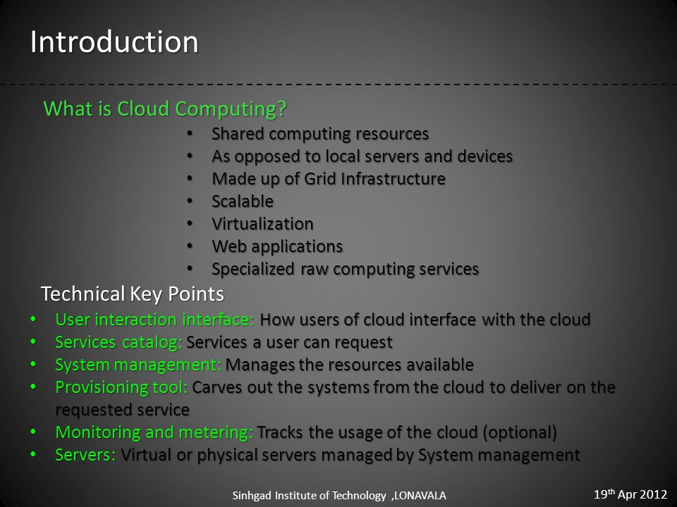 Cloud Computing Architecture 19 th Apr 2012 Sinhgad Institute of Technology,LONAVALA