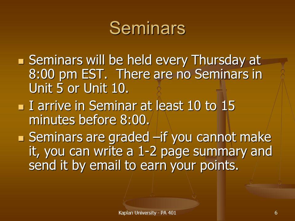 Seminars Seminars will be held every Thursday at 8:00 pm EST.