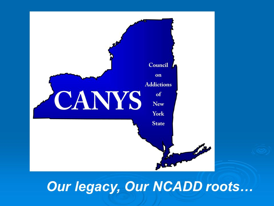 Our legacy, Our NCADD roots…