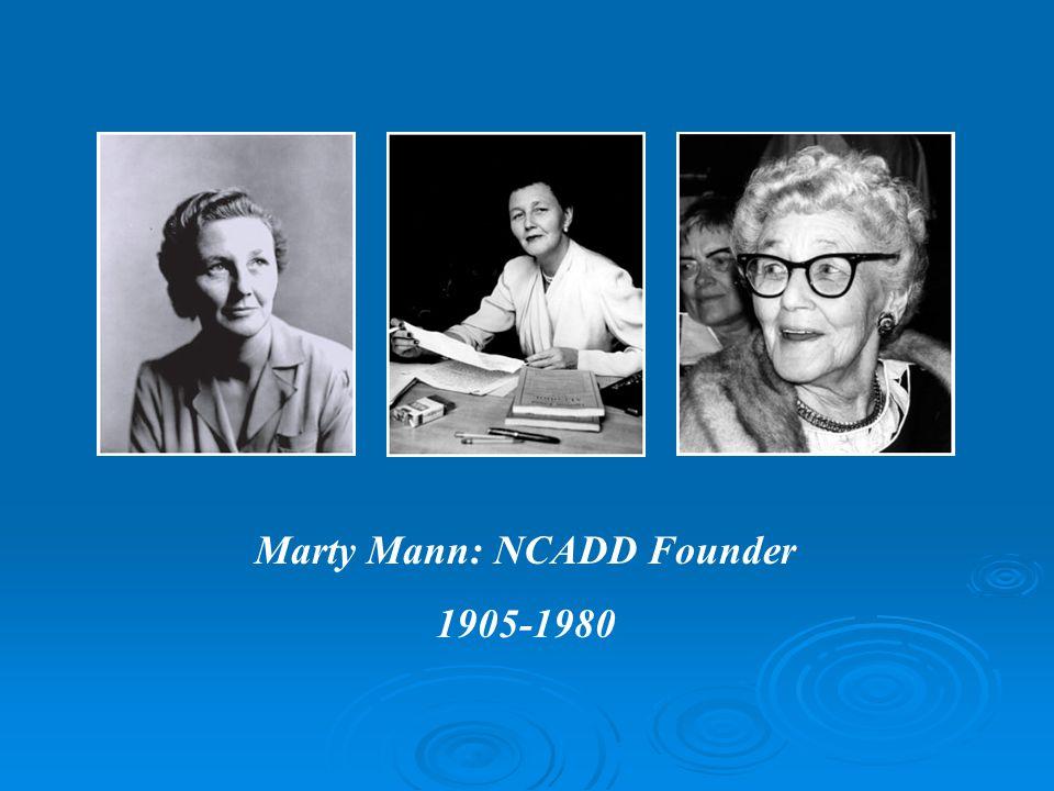 Marty Mann: NCADD Founder 1905-1980