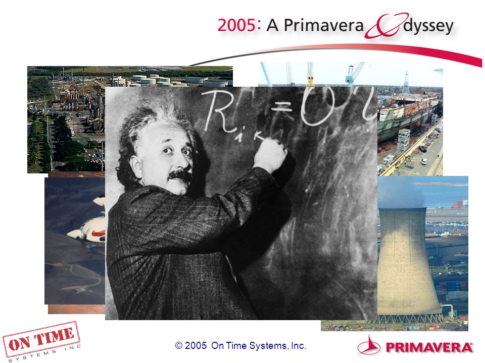 © 2005 On Time Systems, Inc. think search Primavera schedule packing squeaky wheel P=NP?