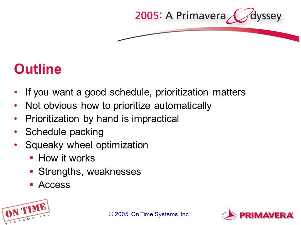 © 2005 On Time Systems, Inc.