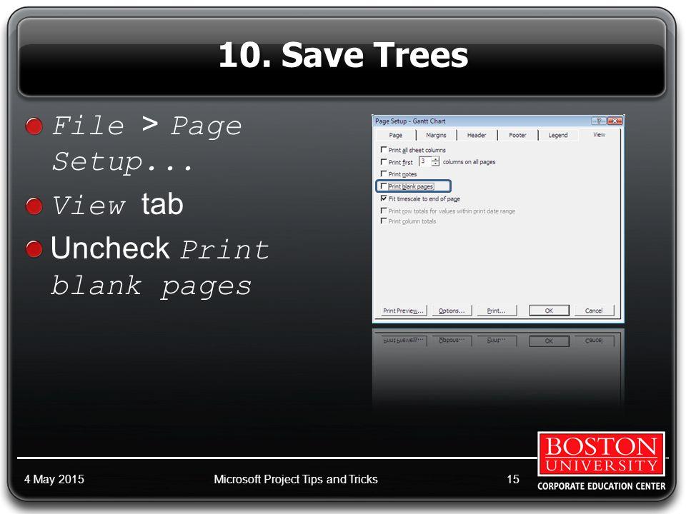10. Save Trees File > Page Setup...