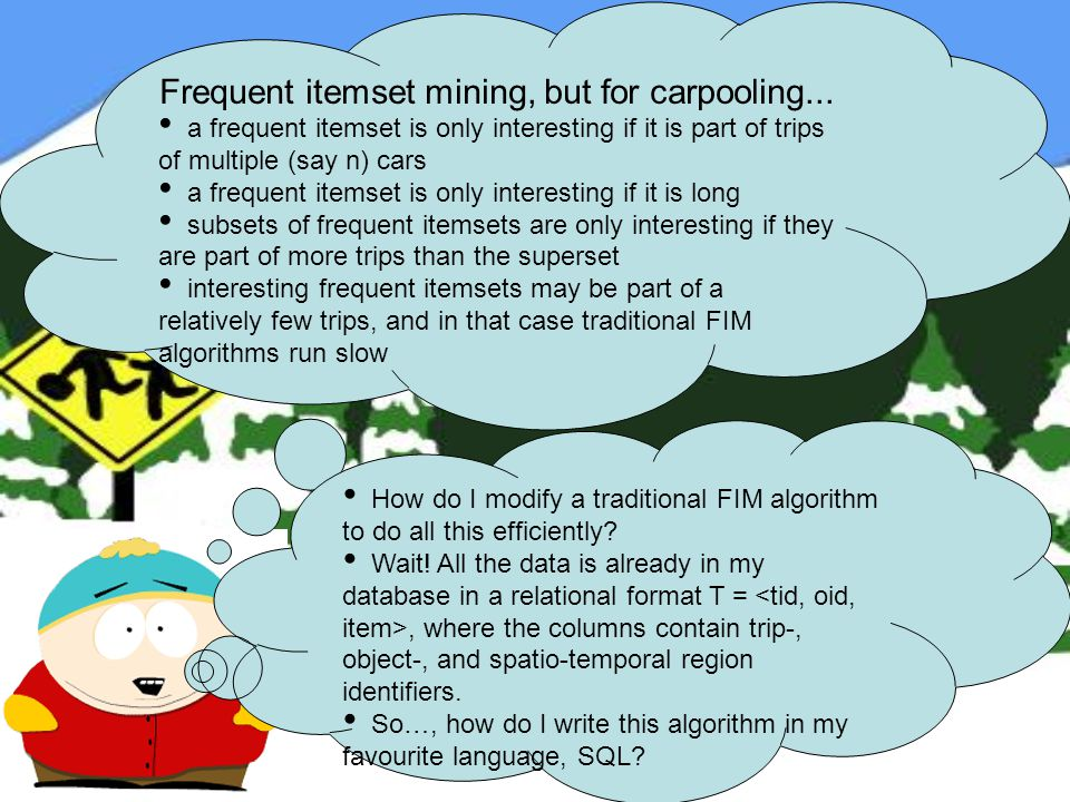 Frequent itemset mining, but for carpooling...