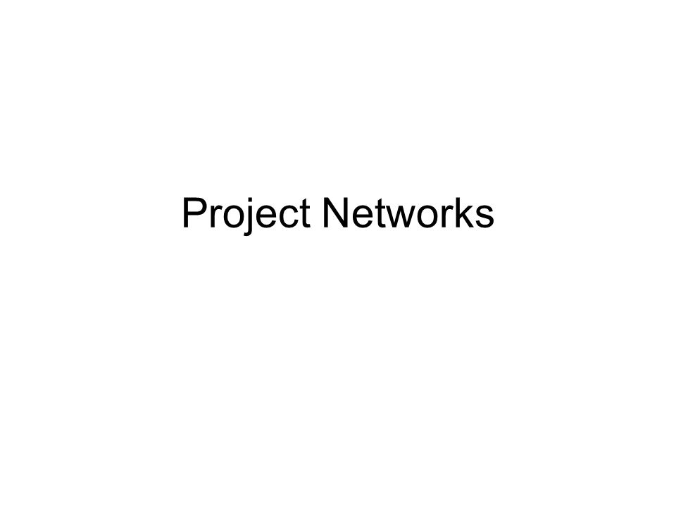 Project Networks