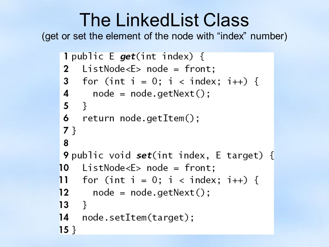 The LinkedList Class (get or set the element of the node with index number)