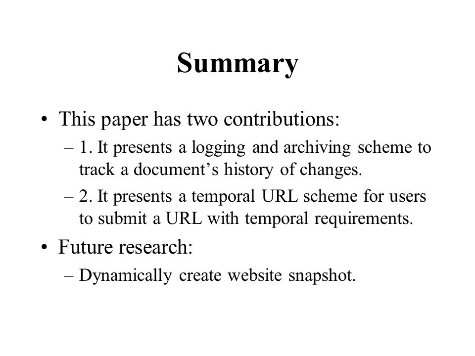 Summary This paper has two contributions: –1.