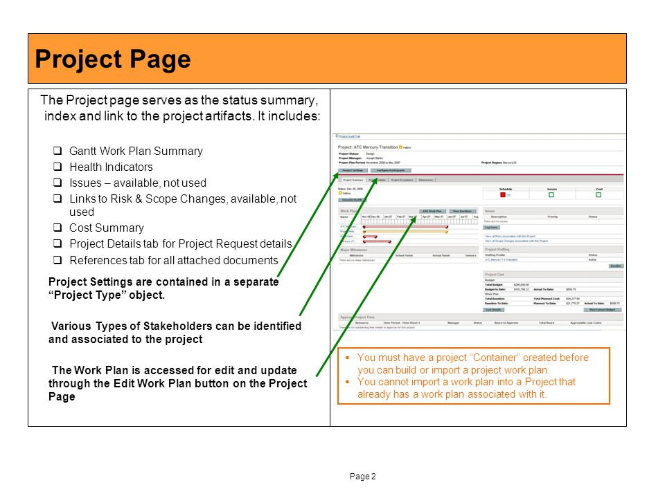 Page 2 Project Page The Project page serves as the status summary, index and link to the project artifacts.
