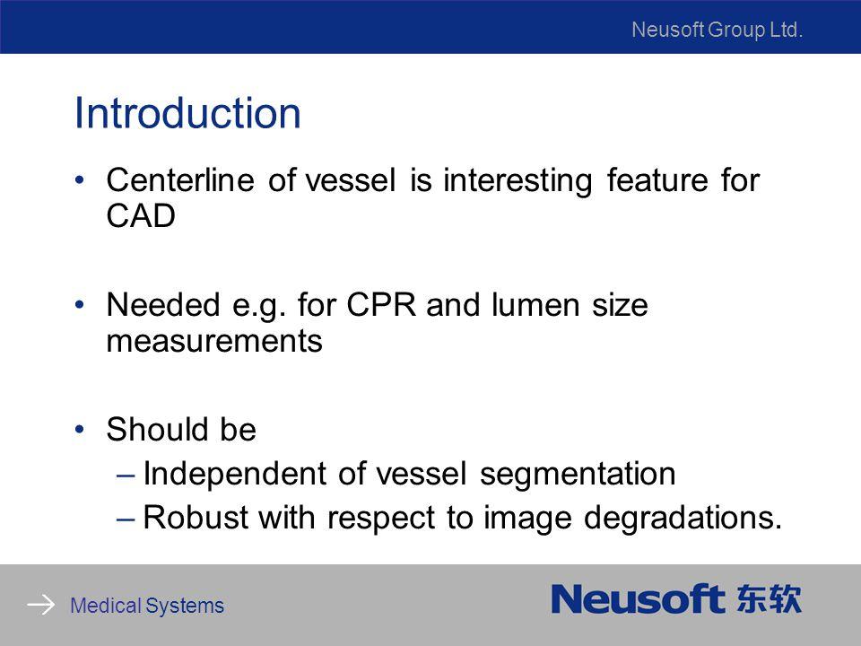 Neusoft Group Ltd.Medical Systems Tubular structure filters Frangi Wink et al.