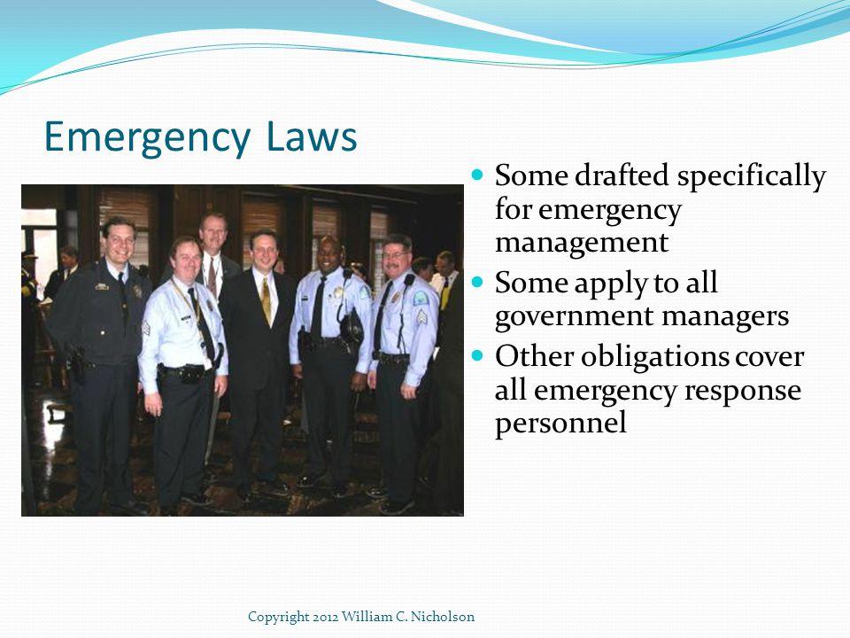 SLG 101 Predecessor to CPG 101 Identifying Hazards, - Laws can help define universe of hazards which planning team should address in all- hazard EOP Copyright 2012 William C.