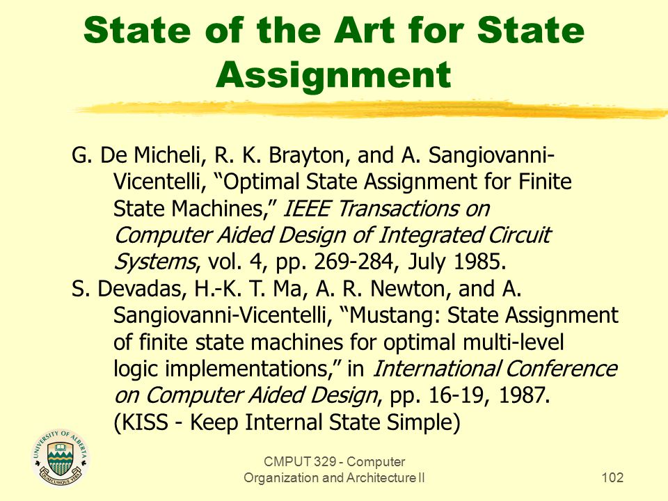 CMPUT 329 - Computer Organization and Architecture II102 State of the Art for State Assignment G.