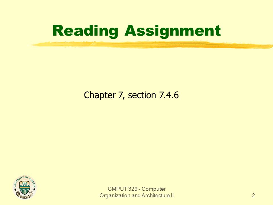 CMPUT 329 - Computer Organization and Architecture II2 Reading Assignment Chapter 7, section 7.4.6
