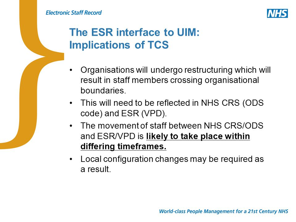 It is anticipated that the ODS restructure will take place prior to the ESR VPD restructure.