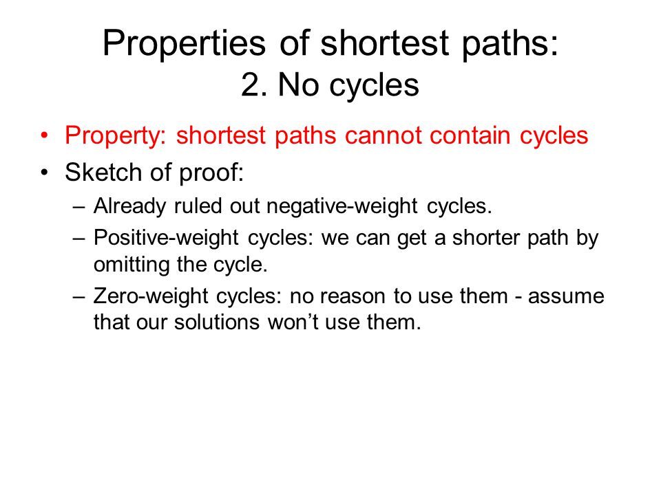 Properties of shortest paths: 2.