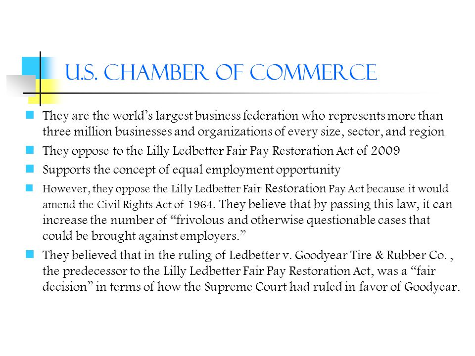 U.S. Chamber of Commerce They are the world's largest business federation who represents more than three million businesses and organizations of every