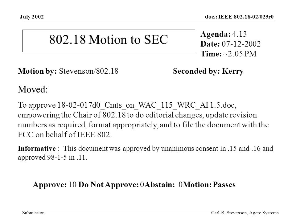 doc.: IEEE 802.18-02/023r0 Submission July 2002 Carl R.