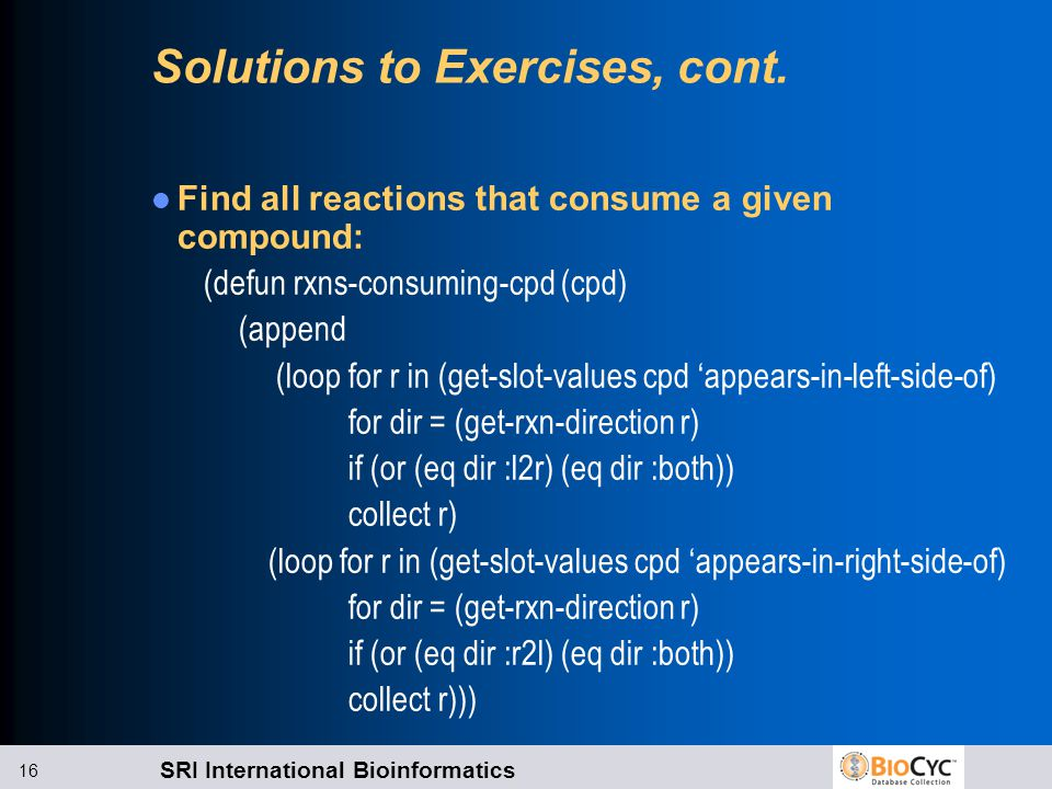 SRI International Bioinformatics 16 Solutions to Exercises, cont.