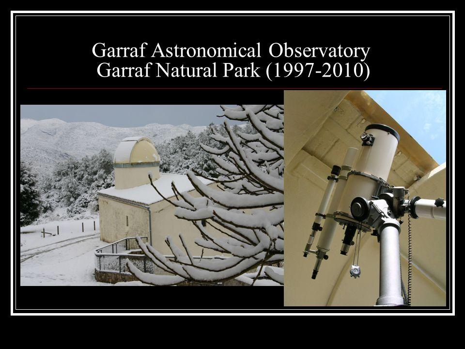 Garraf Astronomical Observatory Garraf Natural Park (1997-2010)
