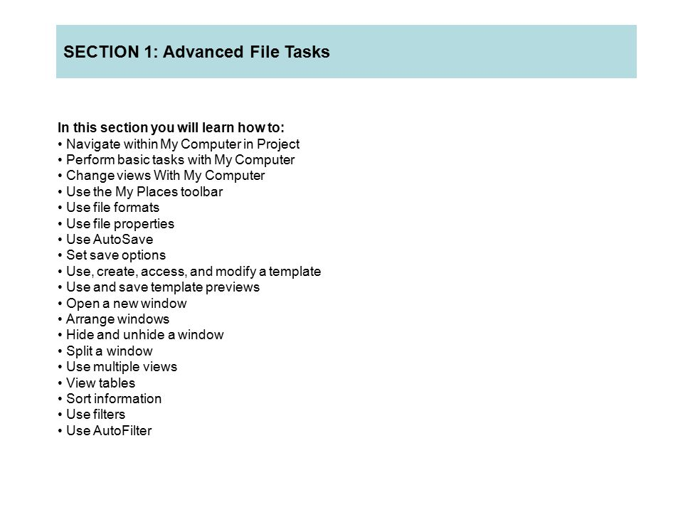 In this section you will learn how to: Use Task Usage and Task Entry views Use the Tracking Gantt view Interpret task indicators Link and unlink tasks within a project Link and unlink tasks across projects Assign lead and lag time to tasks Split a task Enter task completion as a percentage Enter actual work completed on tasks Set contours Understand contour indicators SECTION 3: Working With Tasks