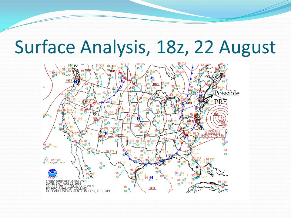 Surface Analysis, 18z, 22 August Possible PRE