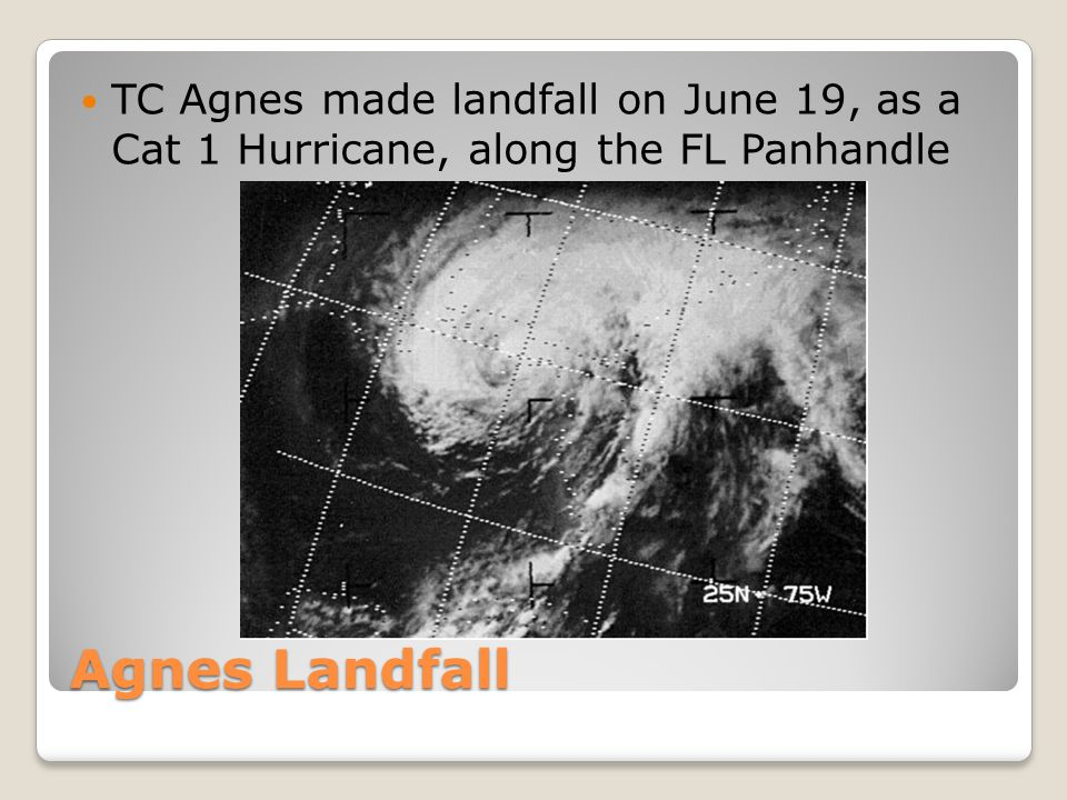 Inland Path of Agnes Agnes then weakened to a TD, while making slow progress through GA and the Carolinas, 20-21 June