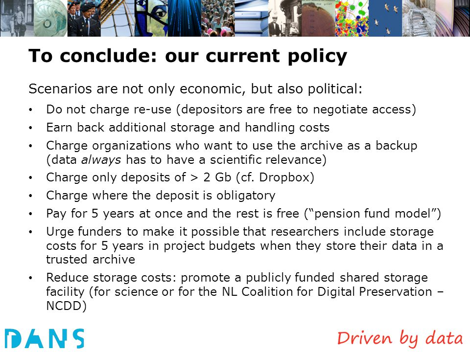 To conclude: our current policy Scenarios are not only economic, but also political: Do not charge re-use (depositors are free to negotiate access) Ea