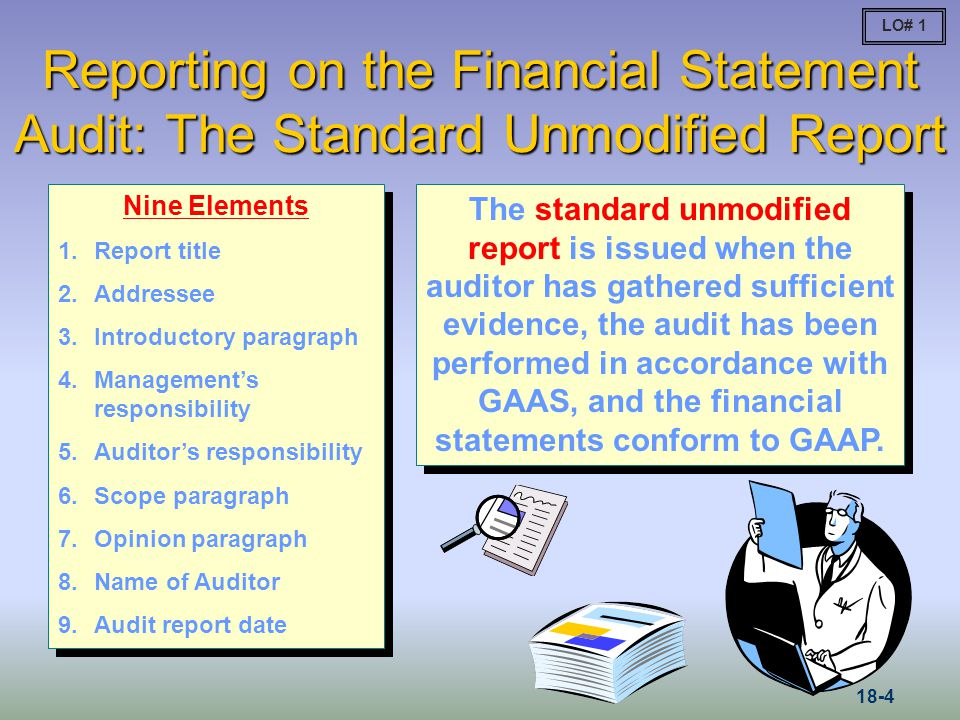 Special Reports Financial statements prepared on a comprehensive basis of accounting other than GAAP Specified elements, accounts, or items of a financial statement Compliance with aspects of contractual agreements or regulatory requirements LO# 7 18-25