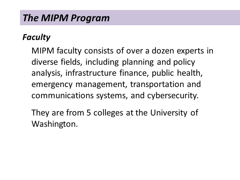 I.Introduction to the MIPM Program II.What Makes the Program Viable.
