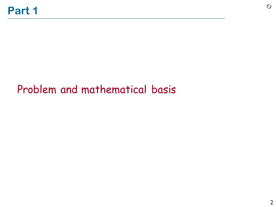 2 Part 1 Problem and mathematical basis