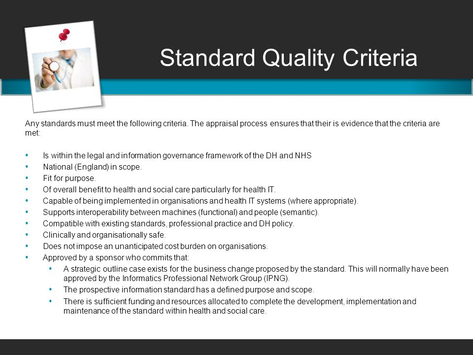 Standard Quality Criteria Any standards must meet the following criteria.