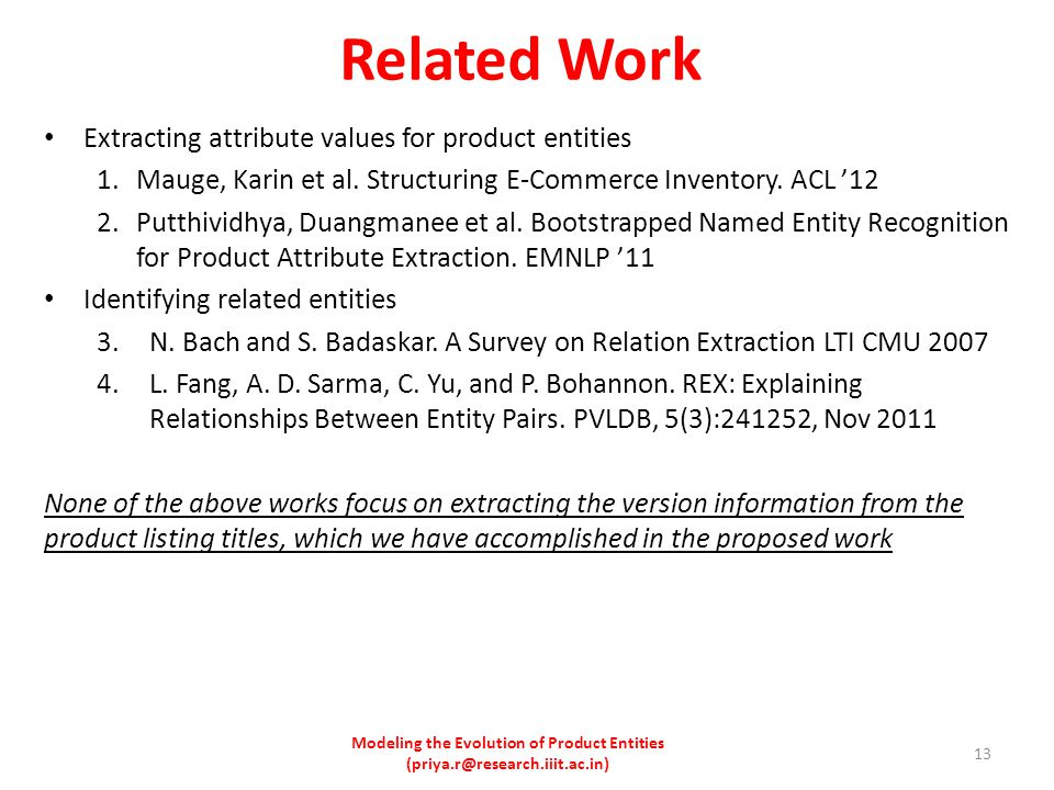 Related Work Extracting attribute values for product entities 1.Mauge, Karin et al.