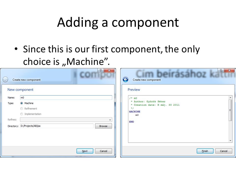 """Adding a component Since this is our first component, the only choice is """"Machine""""."""