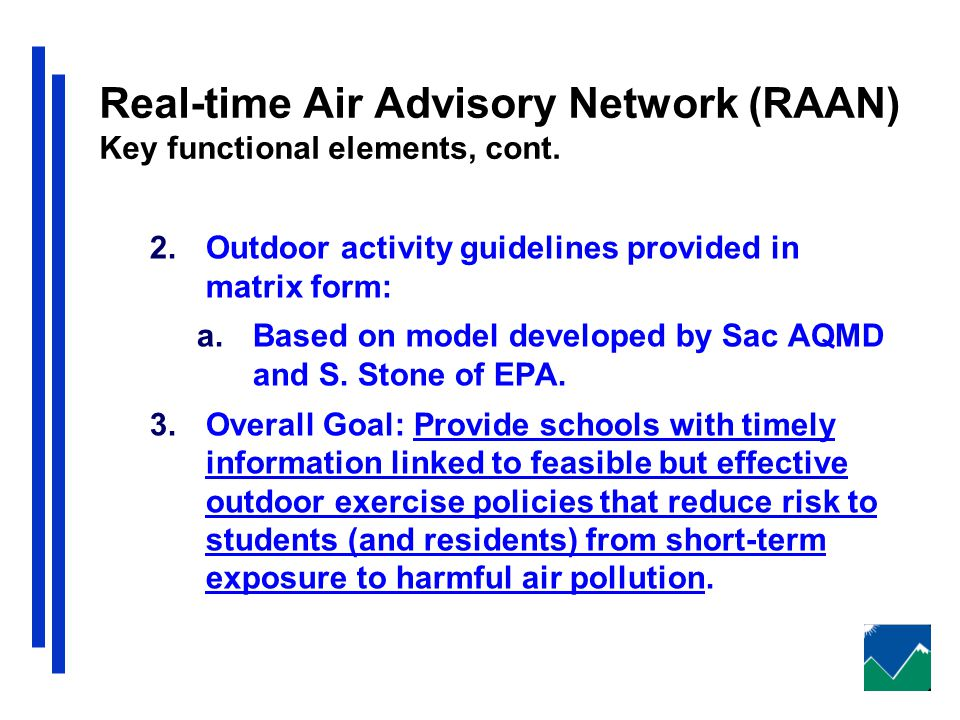 Real-time Air Advisory Network (RAAN) Key functional elements, cont.
