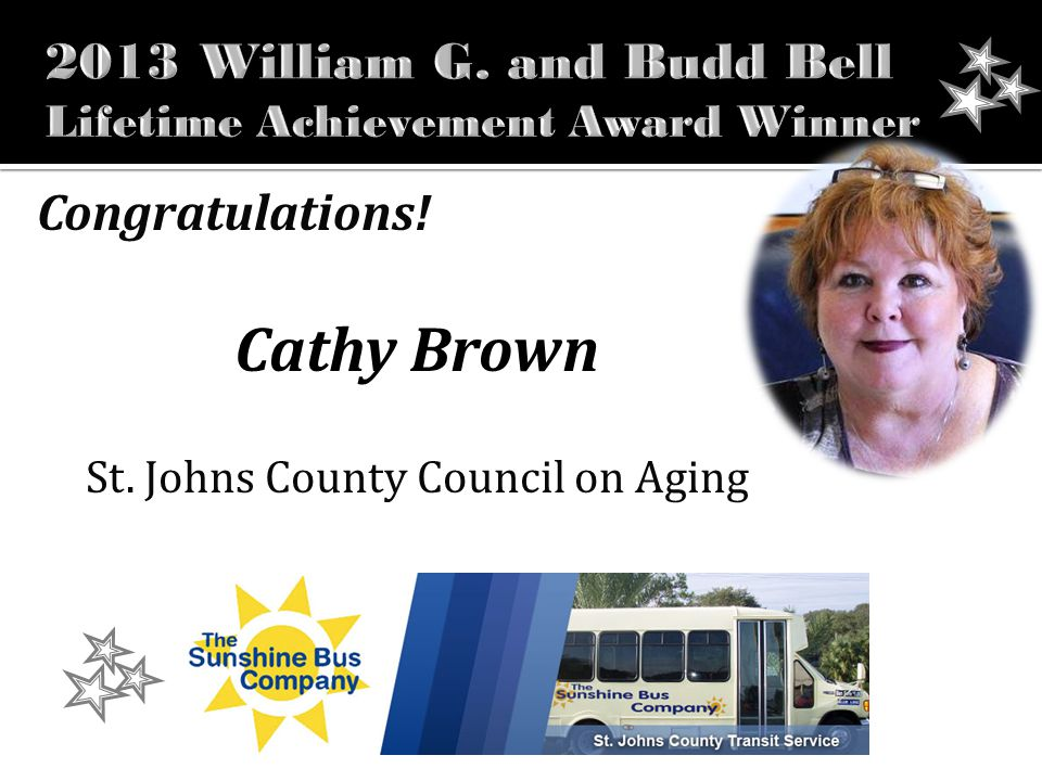 Congratulations! Cathy Brown St. Johns County Council on Aging