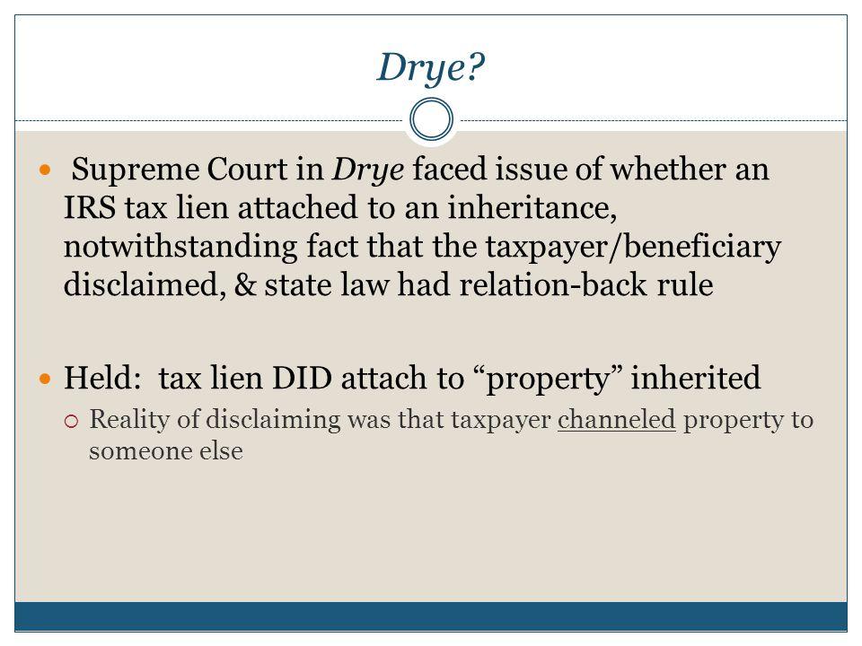 Drye.