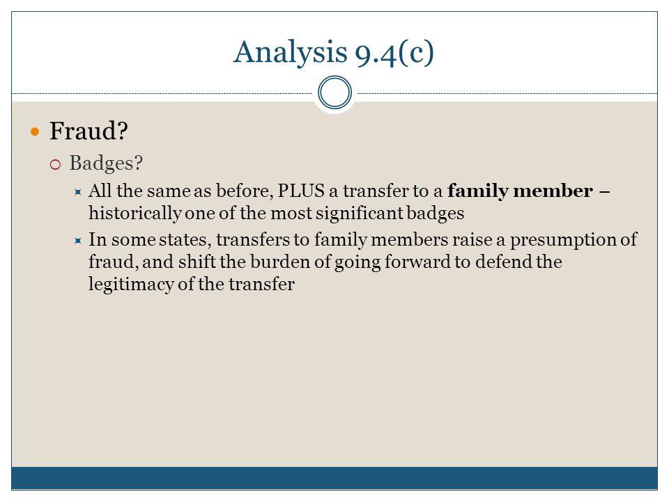 Analysis 9.4(c) Fraud.  Badges.