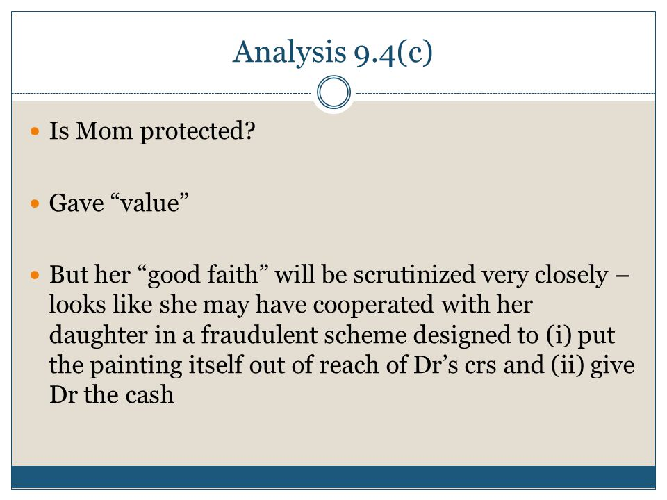 Analysis 9.4(c) Is Mom protected.