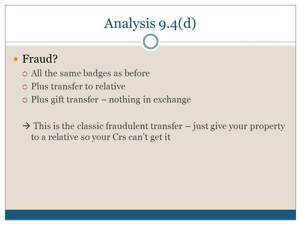 Analysis 9.4(d) Fraud.