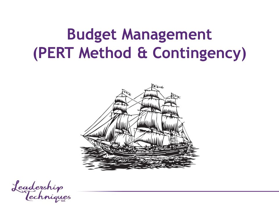 Budget Management (PERT Method & Contingency)