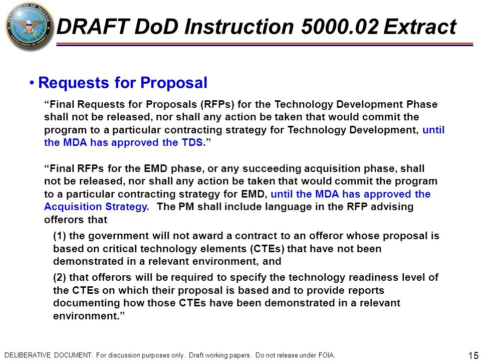 """15 Requests for Proposal """"Final Requests for Proposals (RFPs) for the Technology Development Phase shall not be released, nor shall any action be take"""