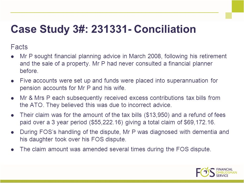 Facts Mr P sought financial planning advice in March 2008, following his retirement and the sale of a property.