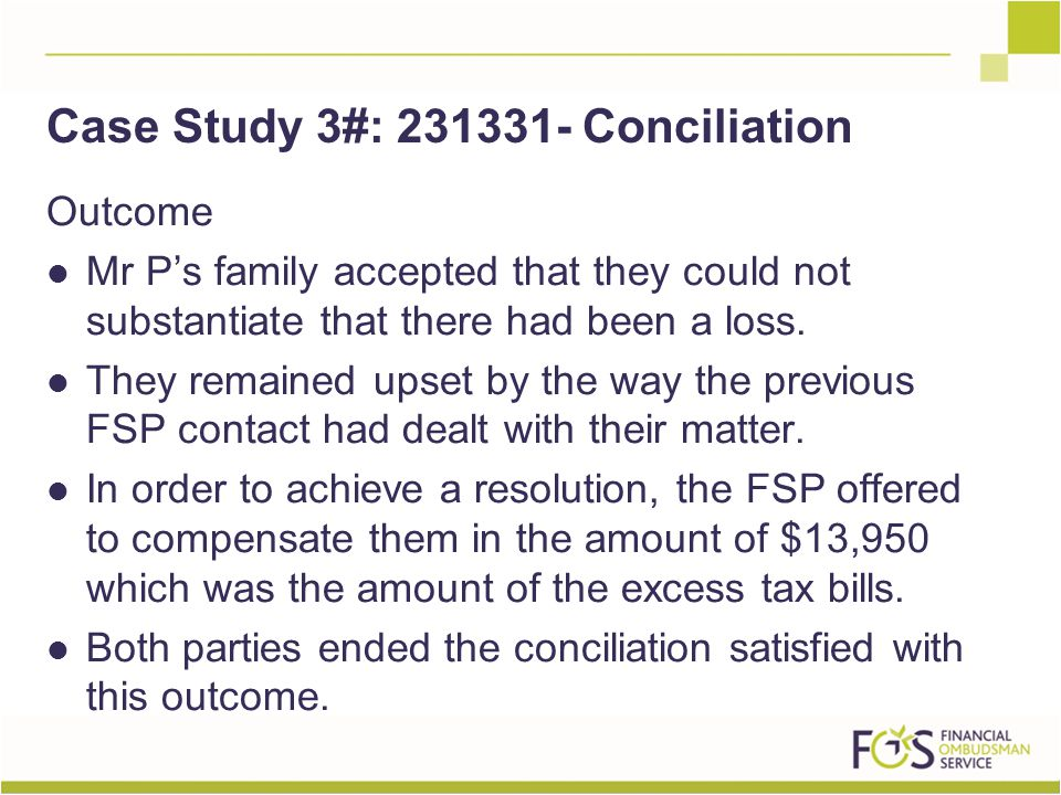 Outcome Mr P's family accepted that they could not substantiate that there had been a loss.