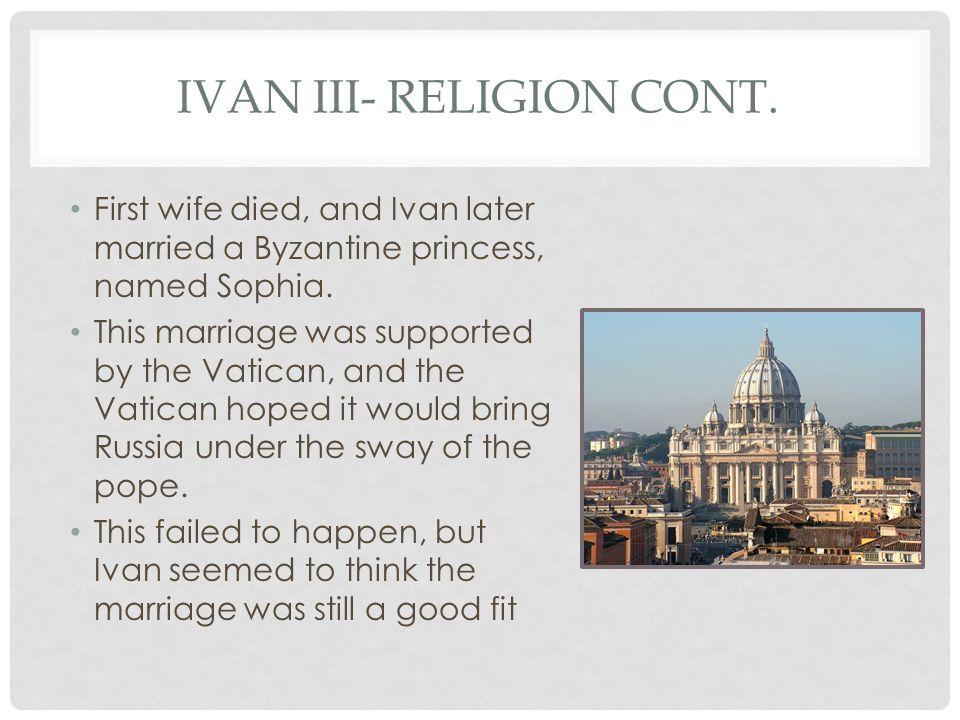 IVAN III- RELIGION CONT.