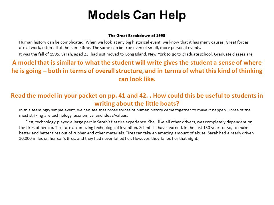 Models Can Help The Great Breakdown of 1995 Human history can be complicated.