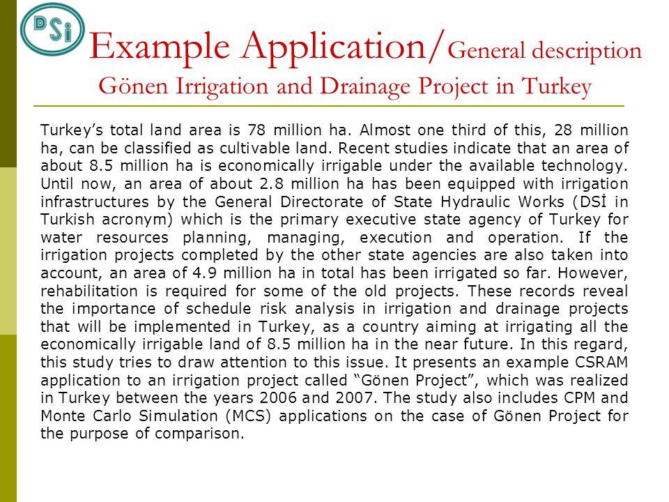 Turkey's total land area is 78 million ha.