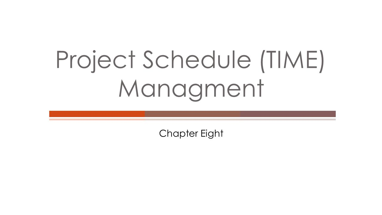  Understand the importance of project schedules and good project time management  Discuss the process of planning schedule management  Define activities as the basis for developing project schedules  Describe how project managers use network diagrams and dependencies to assist in activity sequencing  Understand the relationship between estimating resources and project schedules  Explain how various tools and techniques help project managers perform activity duration estimates Learning Objectives
