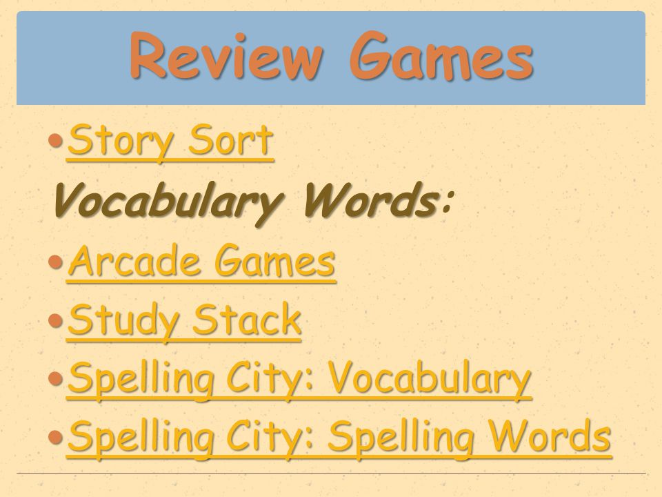 Review Games Story Sort Story Sort Story Sort Story Sort VocabularyWords Vocabulary Words: Arcade Games Arcade Games Arcade Games Arcade Games Study S