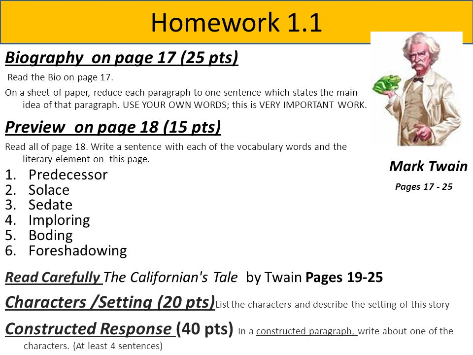 Homework 1.1 Biography on page 17 (25 pts) Read the Bio on page 17.