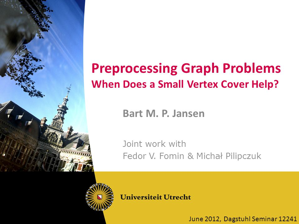 Preprocessing Graph Problems When Does a Small Vertex Cover Help.