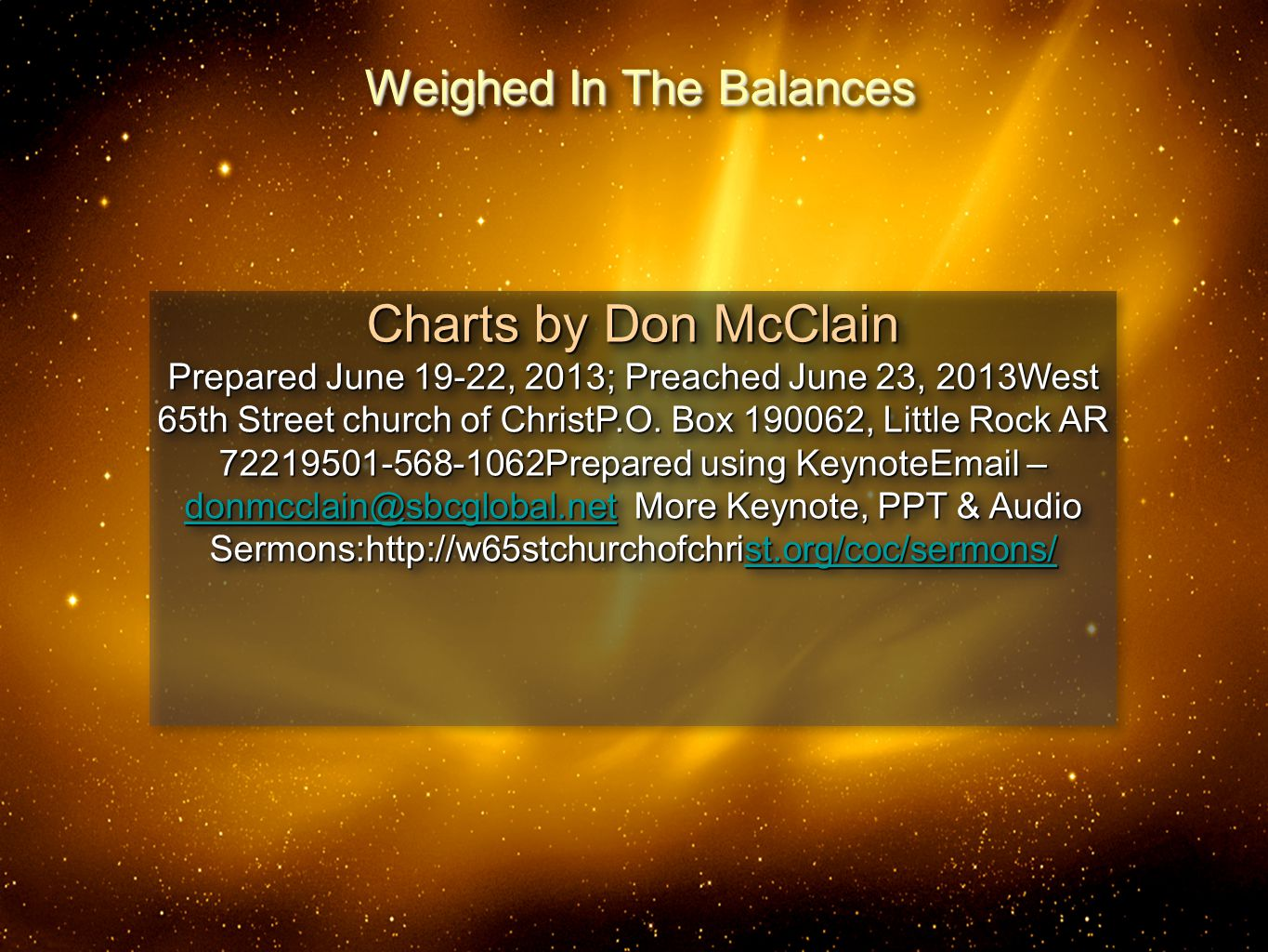 30 Charts by Don McClain Prepared June 19-22, 2013; Preached June 23, 2013West 65th Street church of ChristP.O.